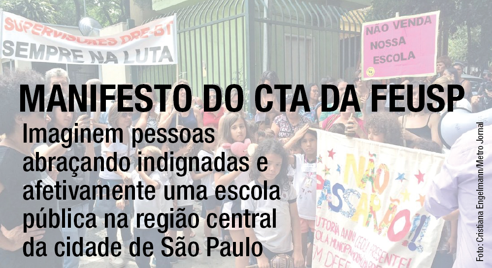 MANIFESTO DO CTA DA FEUSP