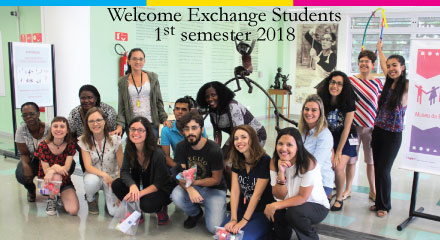 Welcome Exchange Students – 1º semester 2018 – IV Internationalization Workshop